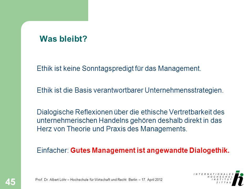 Was bleibt Ethik ist keine Sonntagspredigt für das Management.