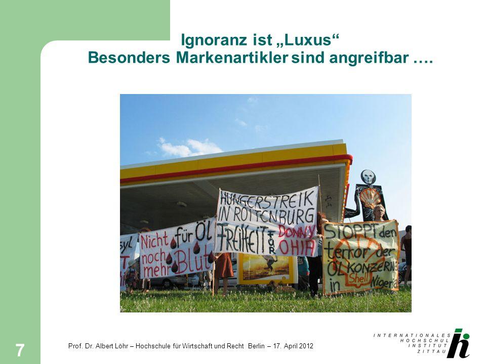 """Ignoranz ist """"Luxus Besonders Markenartikler sind angreifbar …."""