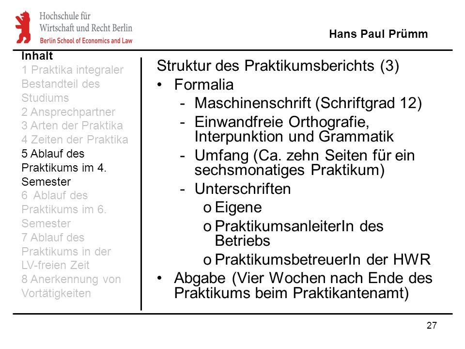 Struktur des Praktikumsberichts (3) Formalia