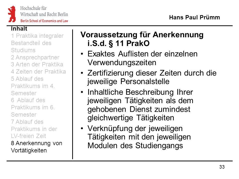 Voraussetzung für Anerkennung i.S.d. § 11 PrakO