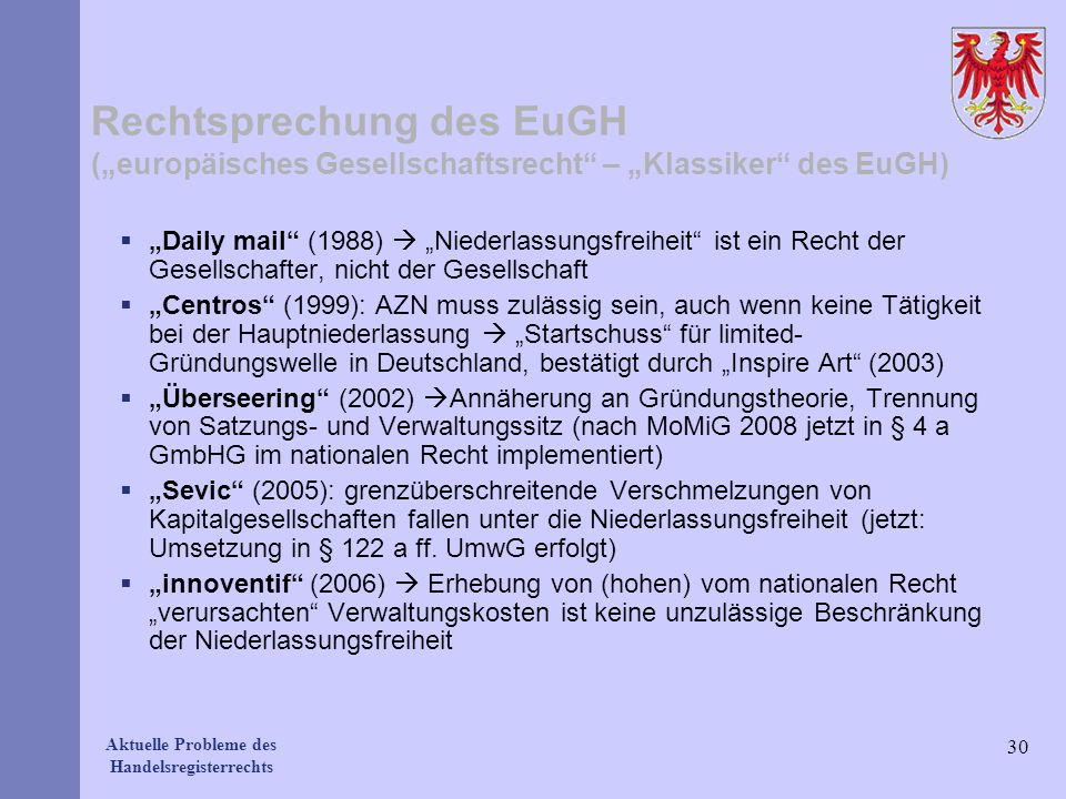 """Rechtsprechung des EuGH (""""europäisches Gesellschaftsrecht – """"Klassiker des EuGH)"""