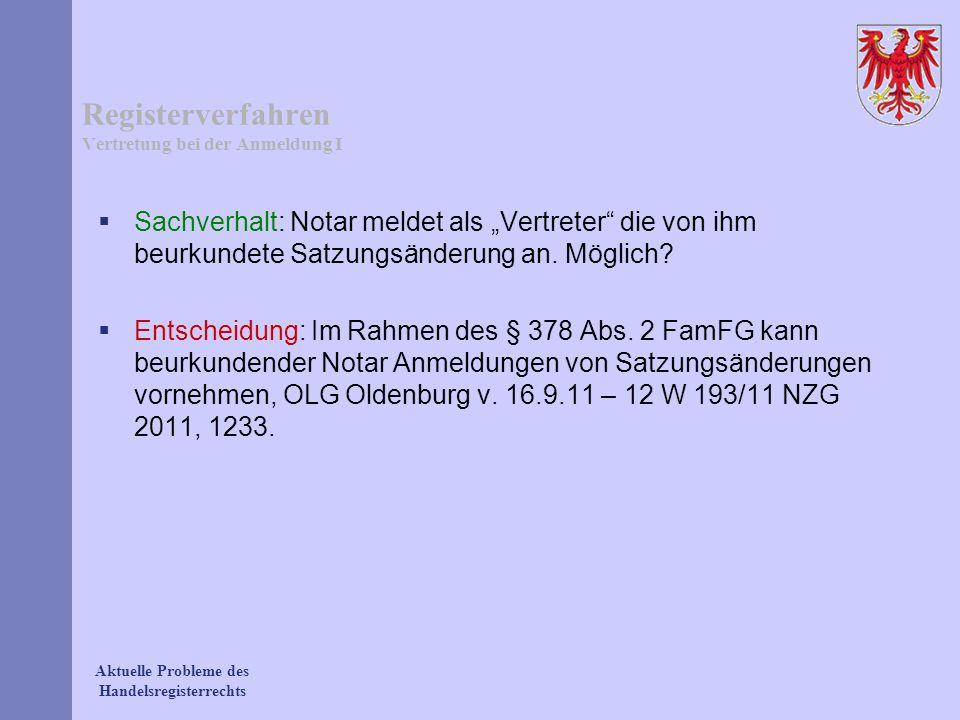 Registerverfahren Vertretung bei der Anmeldung I