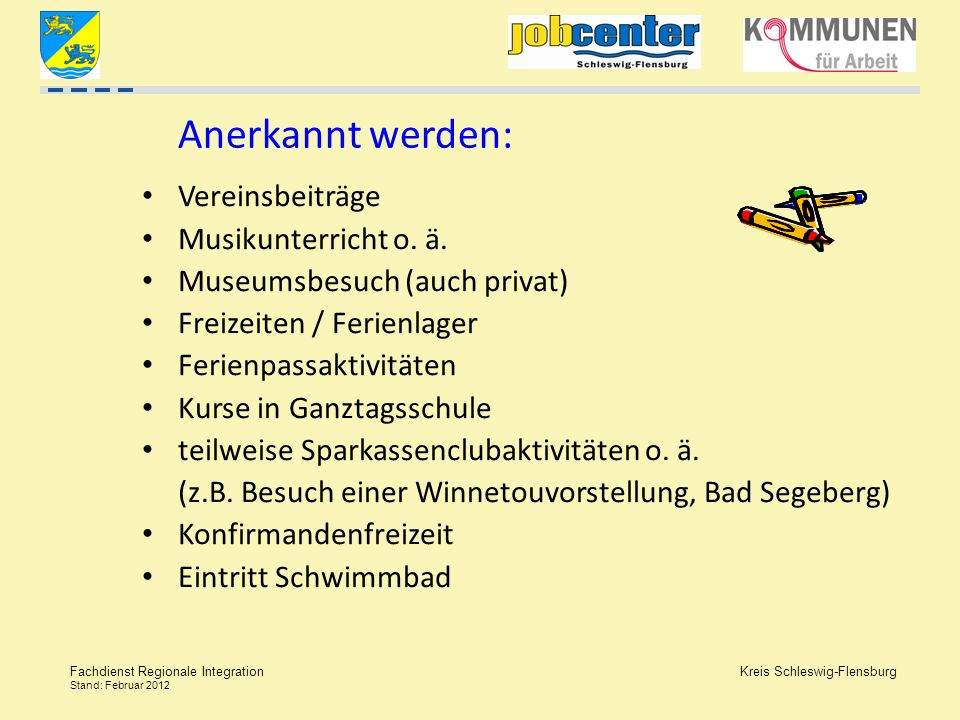 Anerkannt werden: Vereinsbeiträge Musikunterricht o. ä.