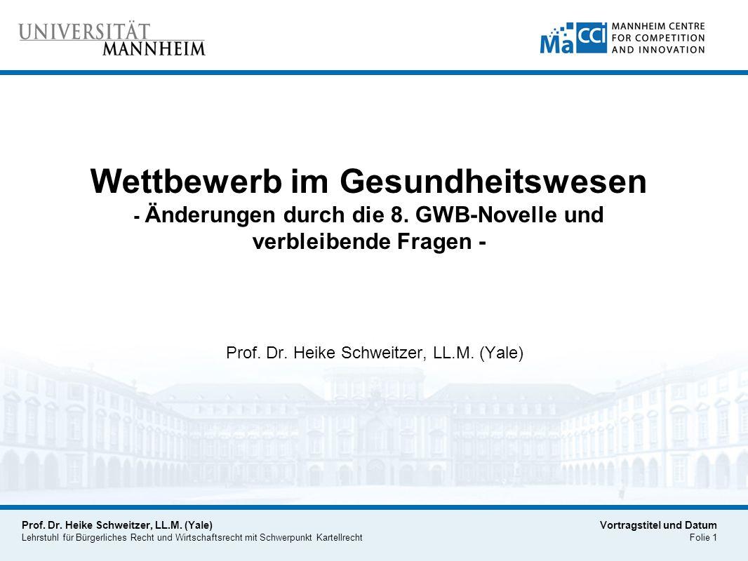Prof. Dr. Heike Schweitzer, LL.M. (Yale)