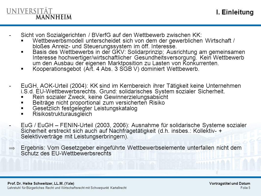 I. Einleitung Sicht von Sozialgerichten / BVerfG auf den Wettbewerb zwischen KK: