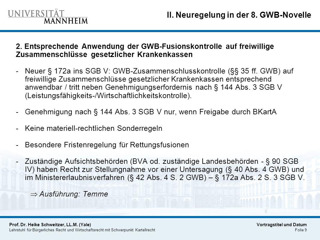 II. Neuregelung in der 8. GWB-Novelle