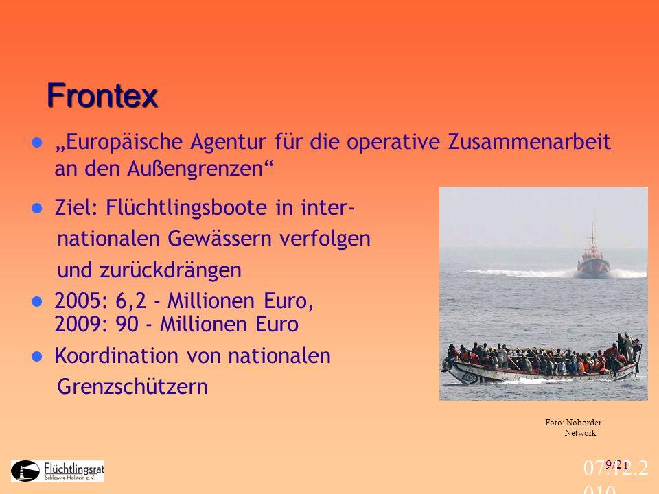 """Frontex """"Europäische Agentur für die operative Zusammenarbeit an den Außengrenzen Ziel: Flüchtlingsboote in inter-"""