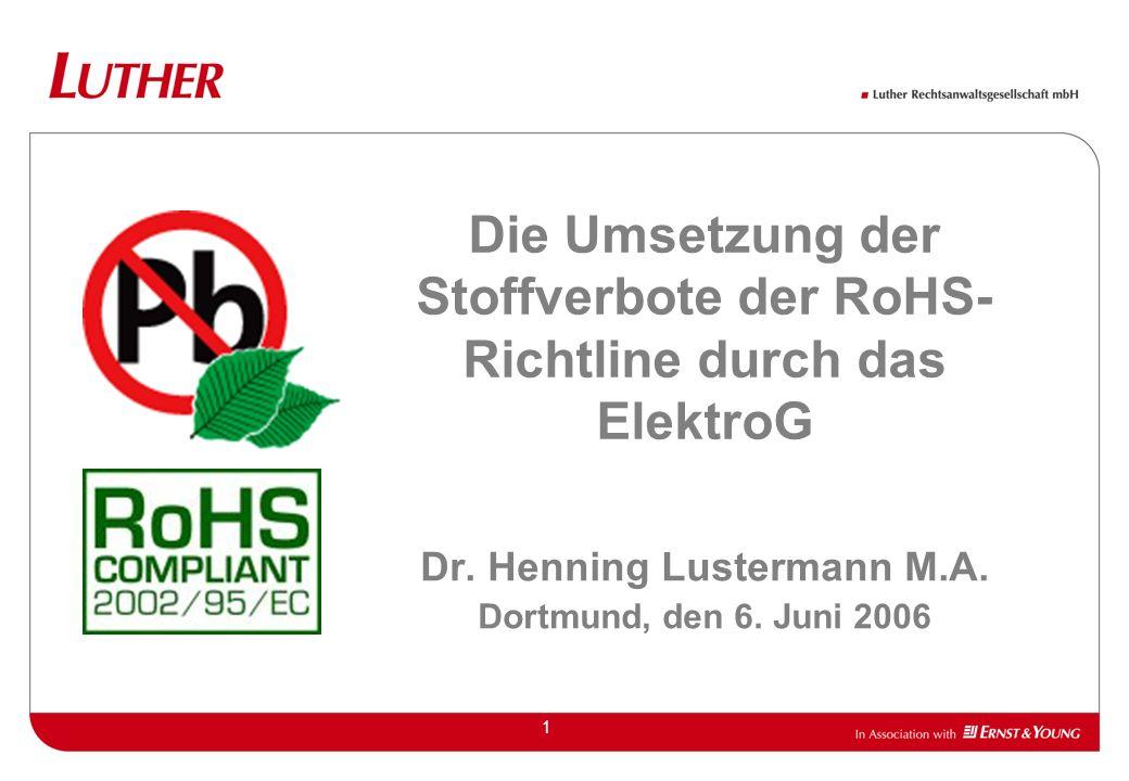 Die Umsetzung der Stoffverbote der RoHS-Richtline durch das ElektroG