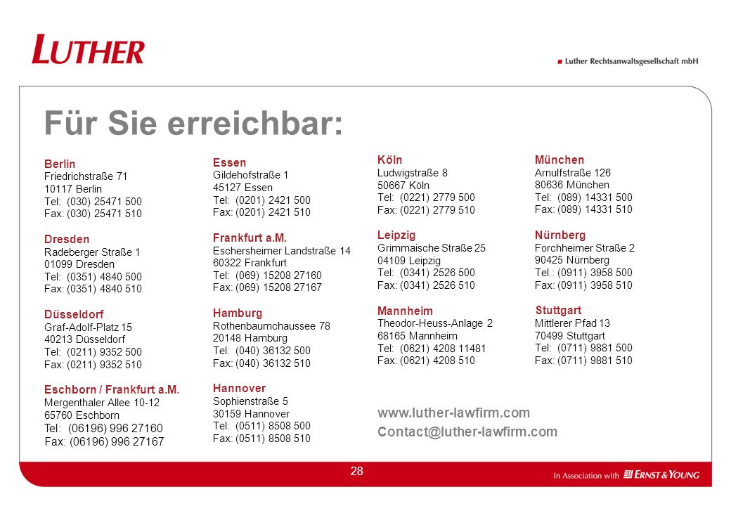 Für Sie erreichbar: www.luther-lawfirm.com Contact@luther-lawfirm.com