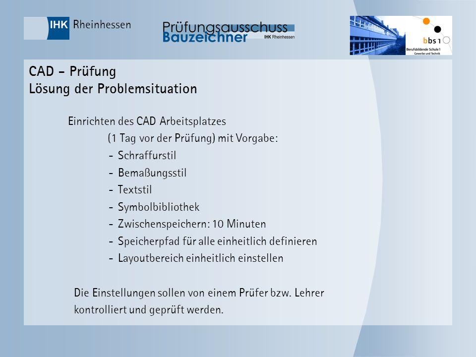 CAD - Prüfung Lösung der Problemsituation