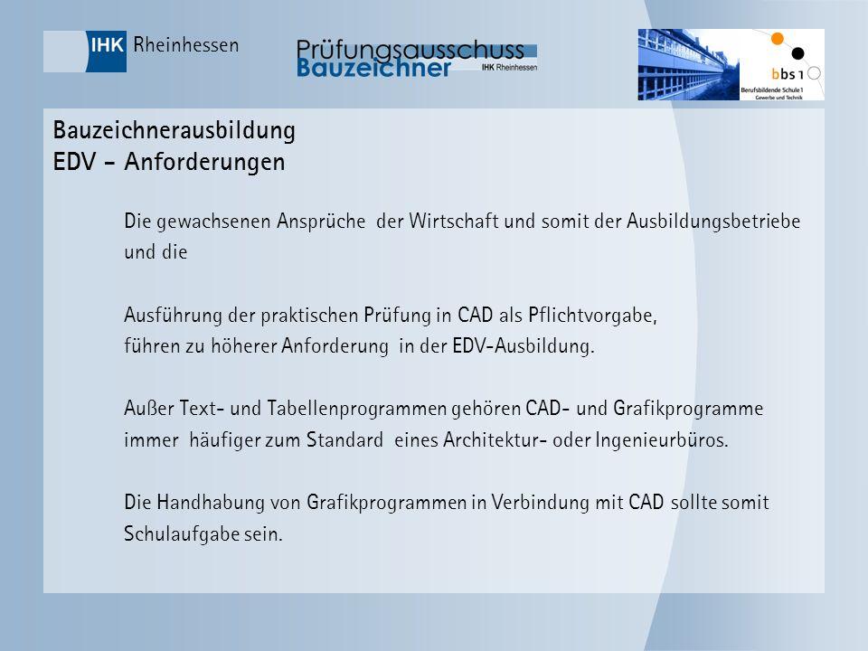Bauzeichnerausbildung EDV - Anforderungen