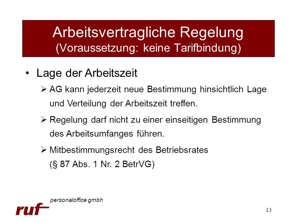 Arbeitsvertragliche Regelung (Voraussetzung: keine Tarifbindung)