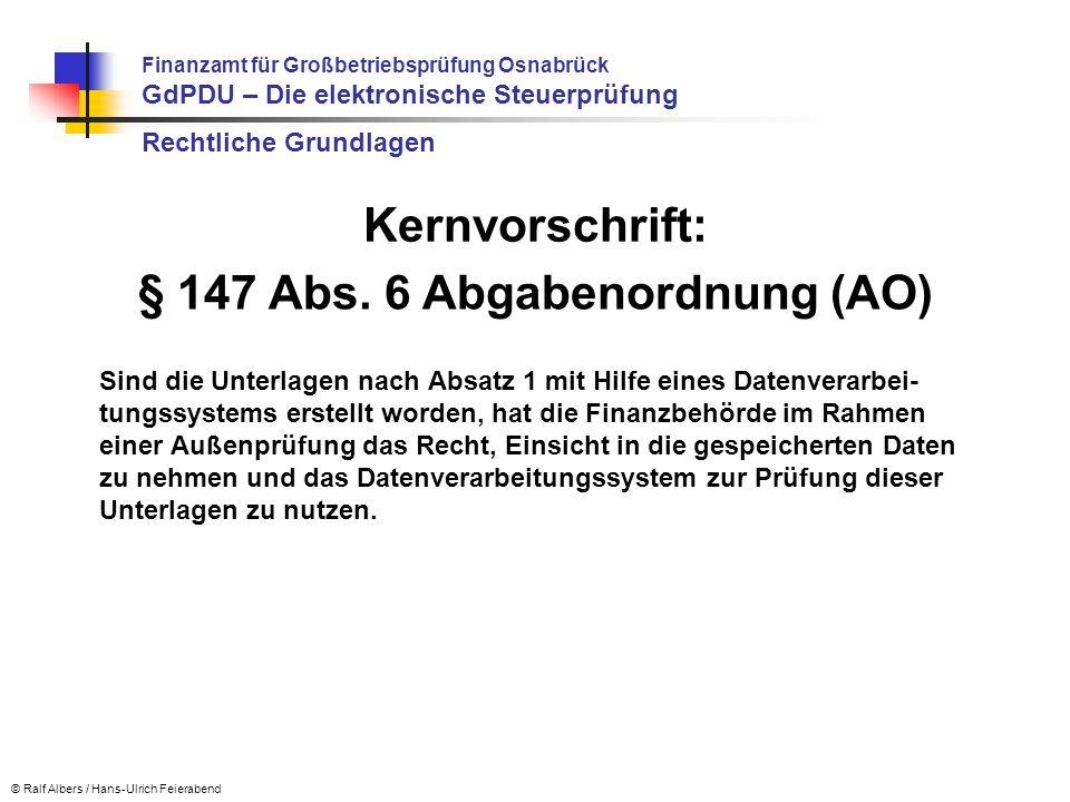 § 147 Abs. 6 Abgabenordnung (AO)