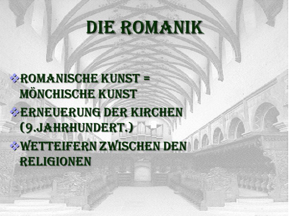 Die Romanik Romanische Kunst = Mönchische Kunst