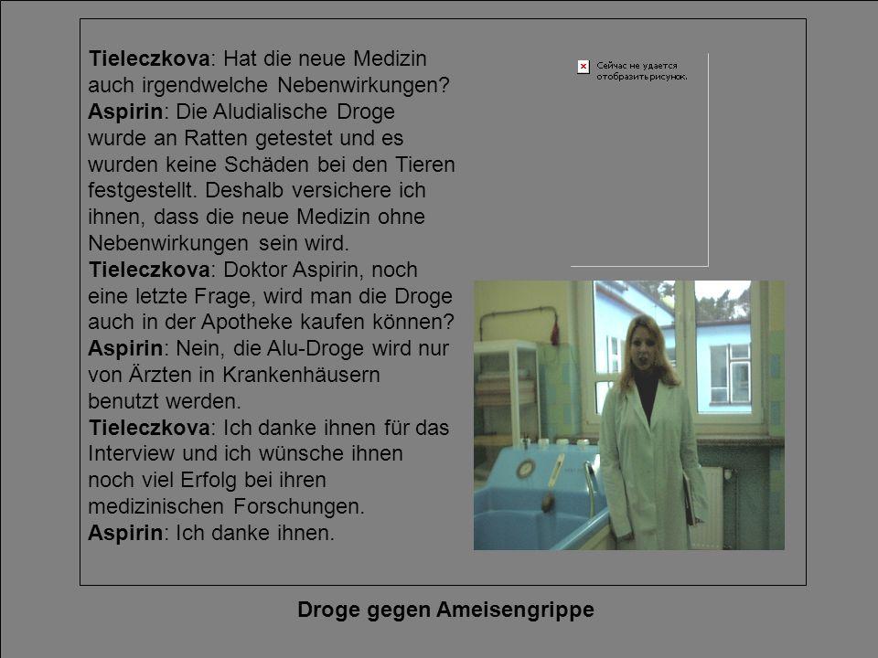 Droge gegen Ameisengrippe