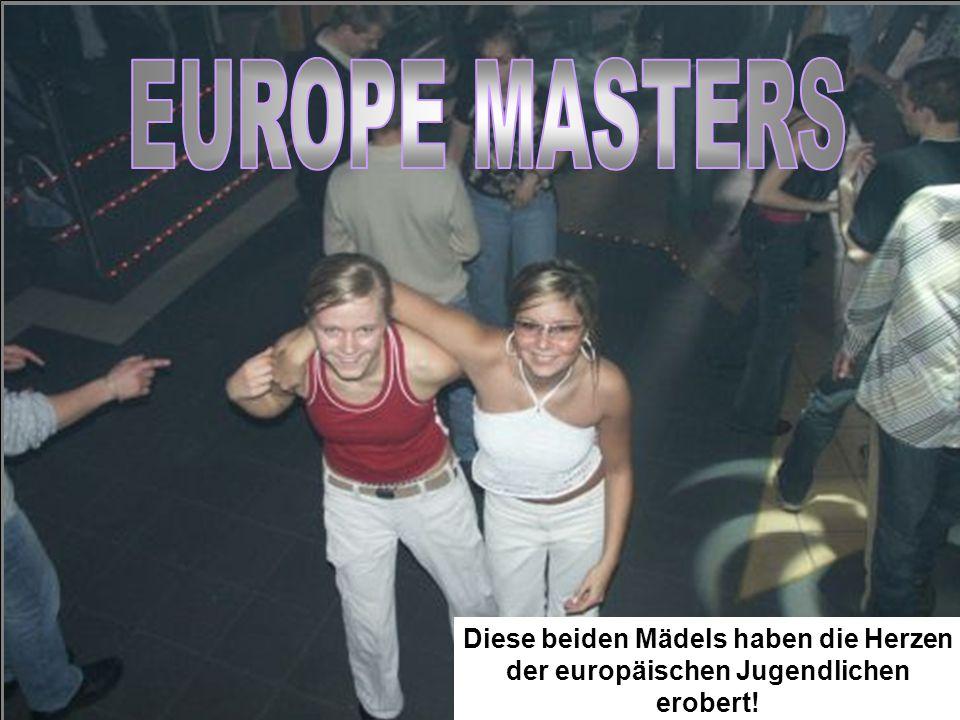 EUROPE MASTERS Diese beiden Mädels haben die Herzen der europäischen Jugendlichen erobert!