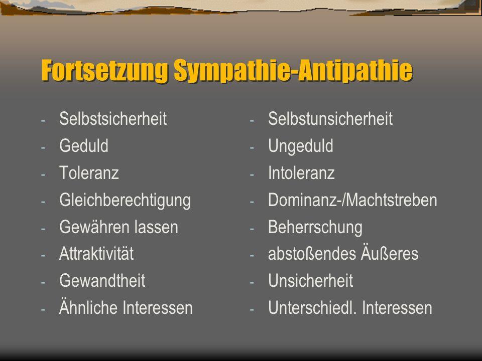 Fortsetzung Sympathie-Antipathie
