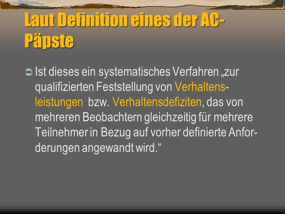 Laut Definition eines der AC-Päpste