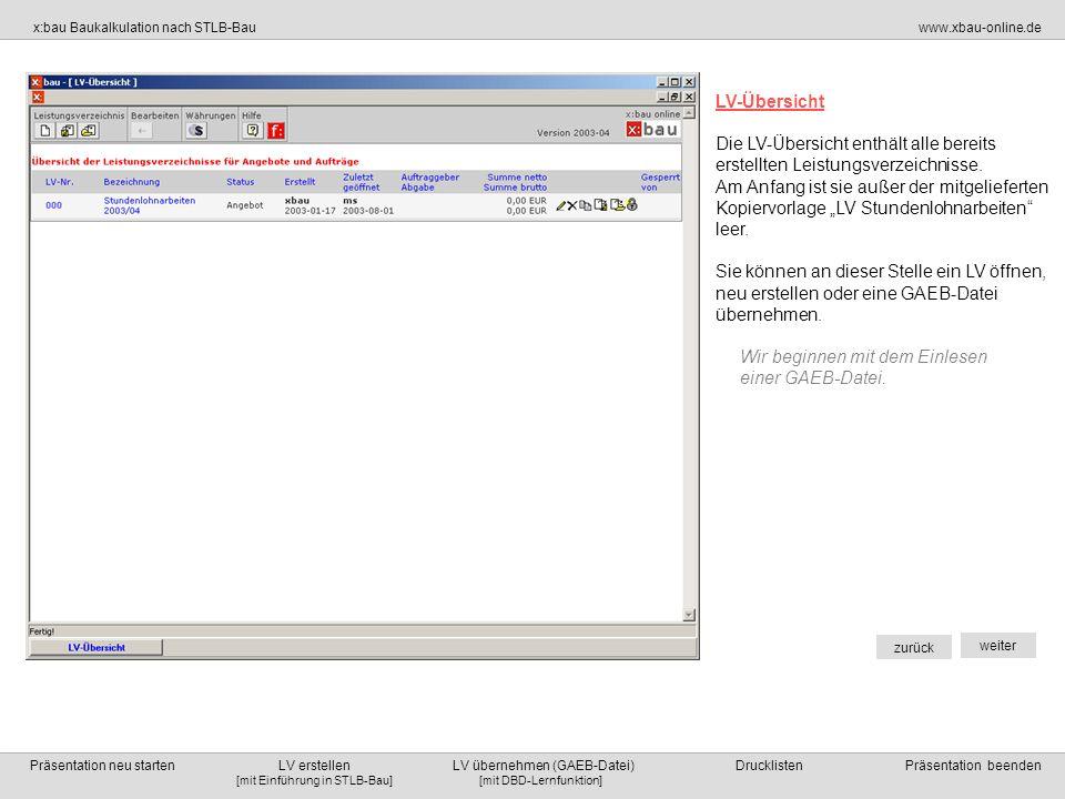 LV-ÜbersichtDie LV-Übersicht enthält alle bereits erstellten Leistungsverzeichnisse.