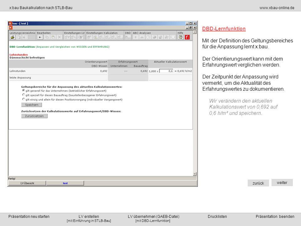 DBD-Lernfunktion Mit der Definition des Geltungsbereiches für die Anpassung lernt x:bau.