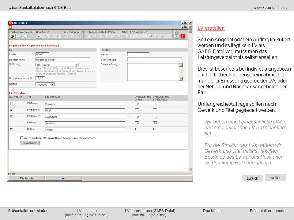 LV erstellen Soll ein Angebot oder ein Auftrag kalkuliert werden und es liegt kein LV als.
