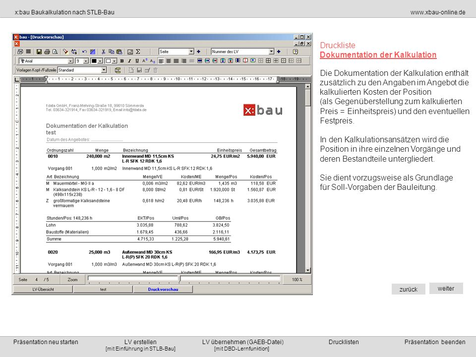 Druckliste Dokumentation der Kalkulation.