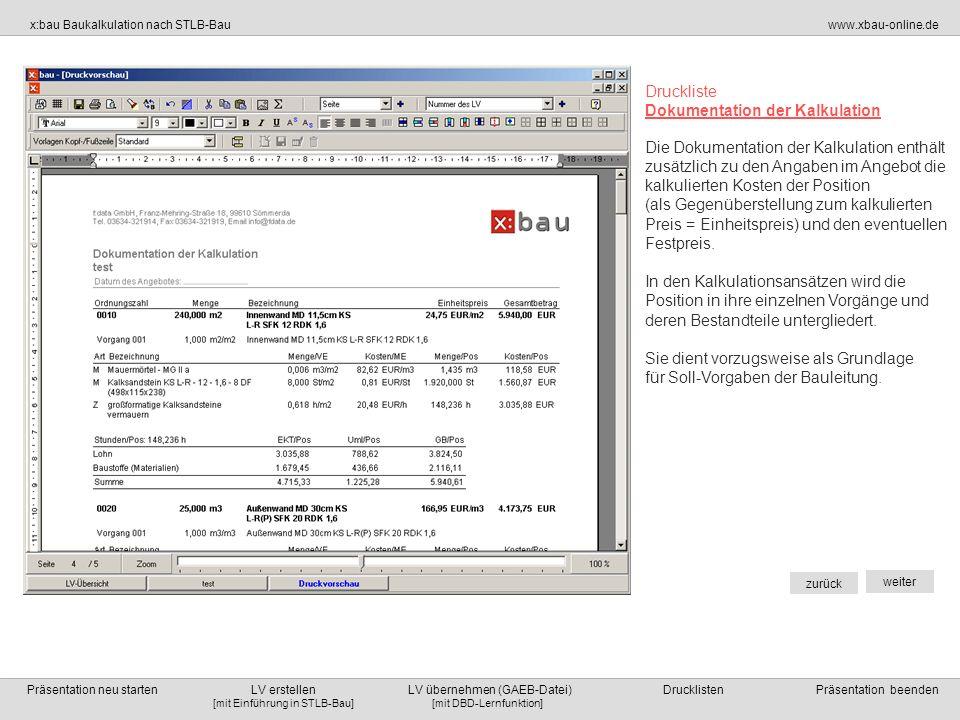 DrucklisteDokumentation der Kalkulation.