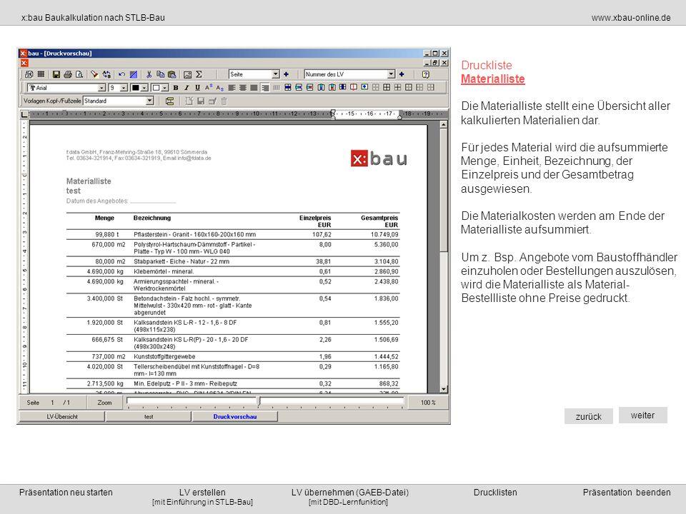 Druckliste Materialliste. Die Materialliste stellt eine Übersicht aller kalkulierten Materialien dar.
