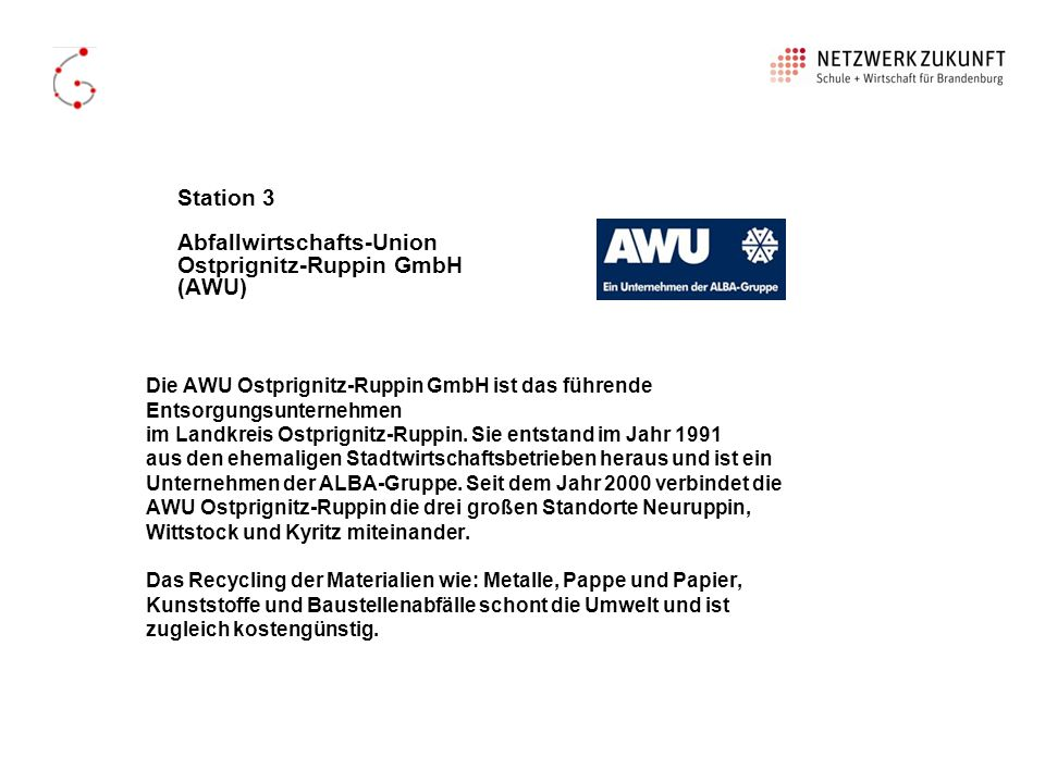 Station 3 Abfallwirtschafts-Union Ostprignitz-Ruppin GmbH (AWU)