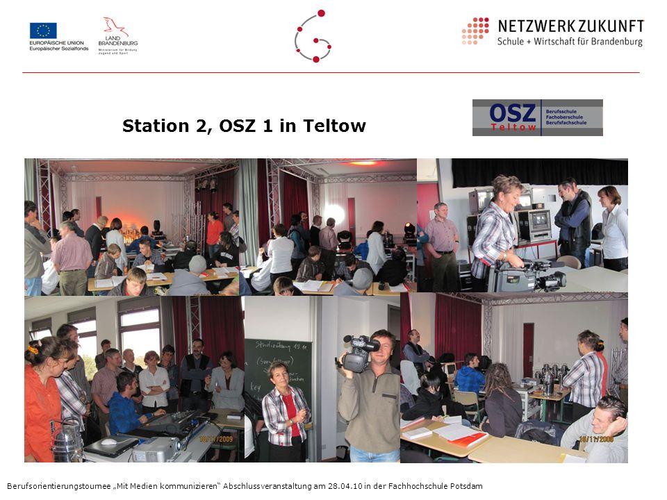 """Station 2, OSZ 1 in TeltowBerufsorientierungstournee """"Mit Medien kommunizieren Abschlussveranstaltung am 28.04.10 in der Fachhochschule Potsdam."""