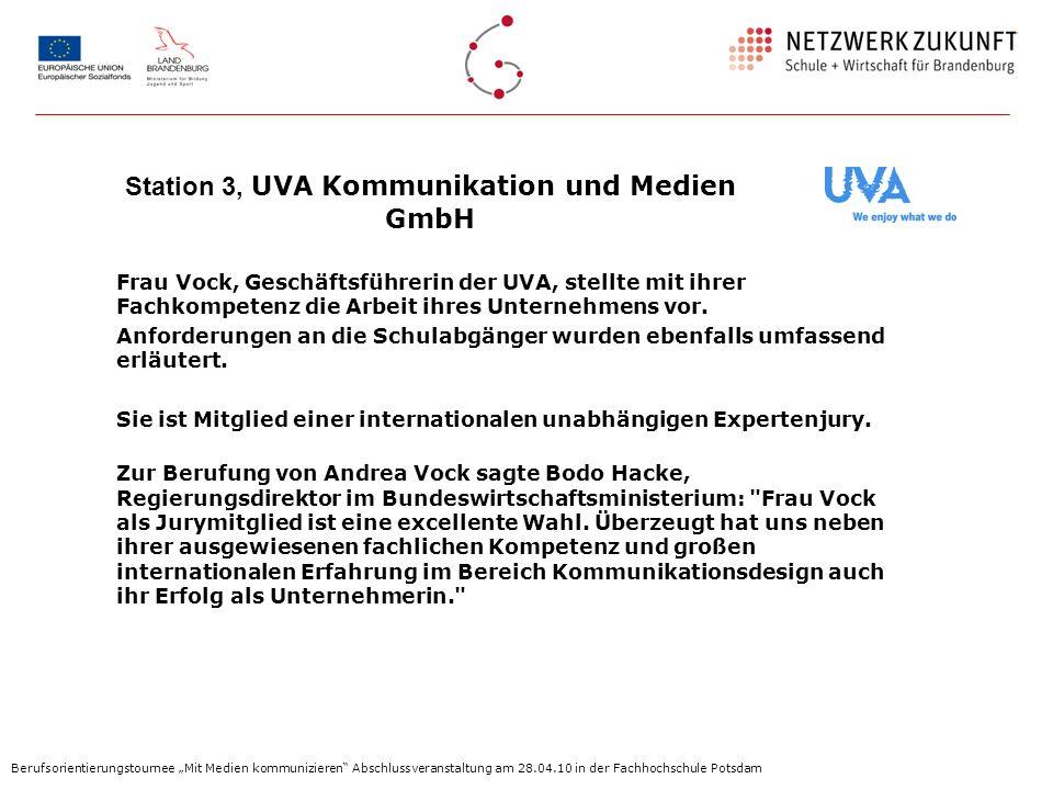 Station 3, UVA Kommunikation und Medien GmbH