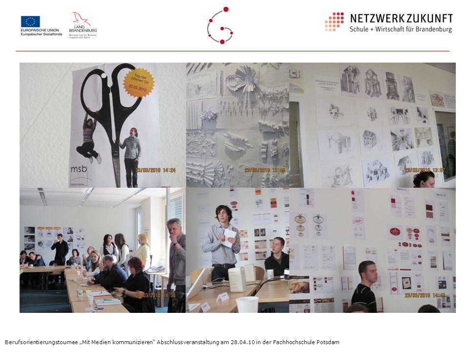 """Berufsorientierungstournee """"Mit Medien kommunizieren Abschlussveranstaltung am 28.04.10 in der Fachhochschule Potsdam"""
