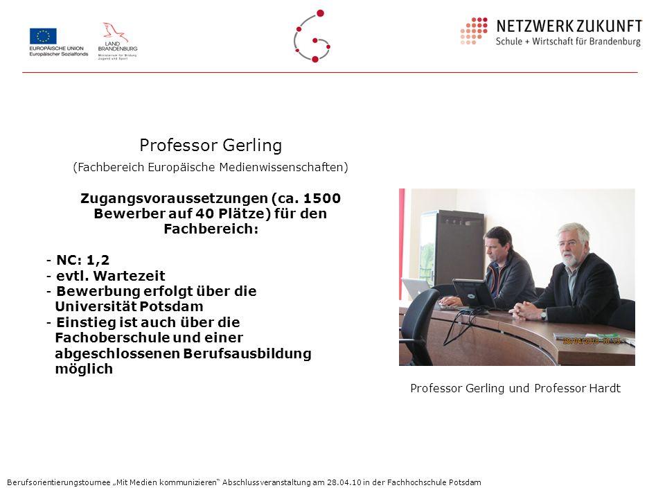 Professor Gerling und Professor Hardt