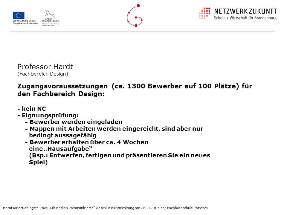Professor Hardt (Fachbereich Design) Zugangsvoraussetzungen (ca