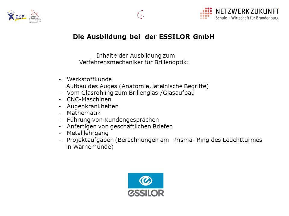 Die Ausbildung bei der ESSILOR GmbH