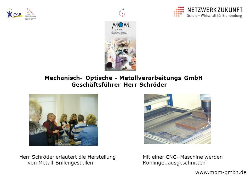 Mechanisch- Optische - Metallverarbeitungs GmbH
