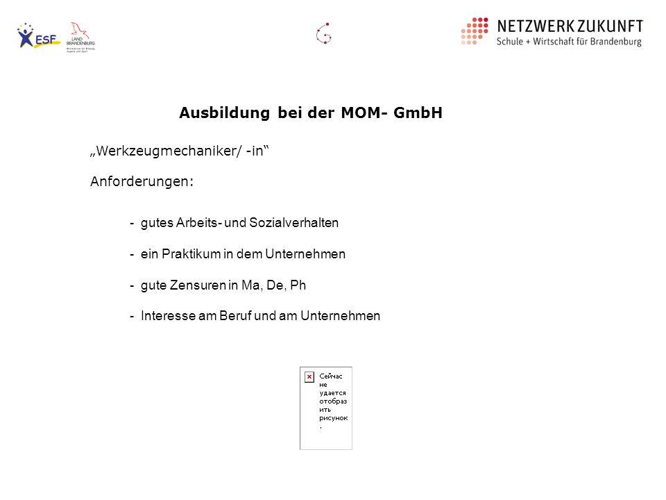 Ausbildung bei der MOM- GmbH