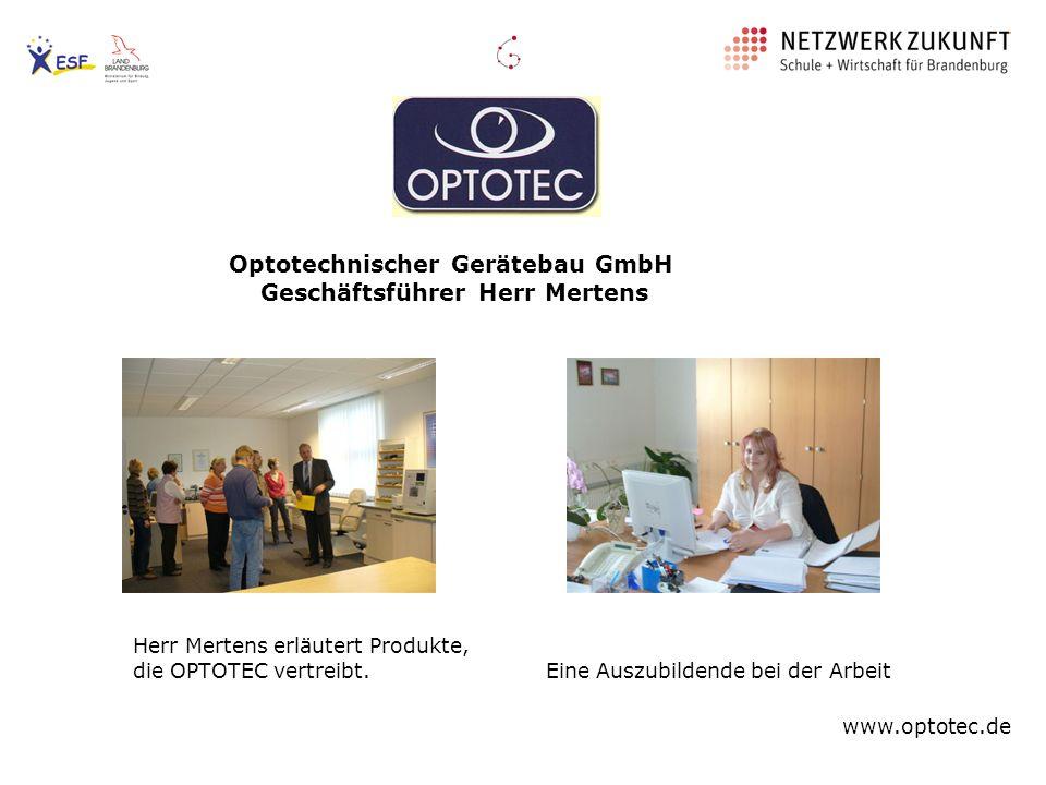 Optotechnischer Gerätebau GmbH Geschäftsführer Herr Mertens