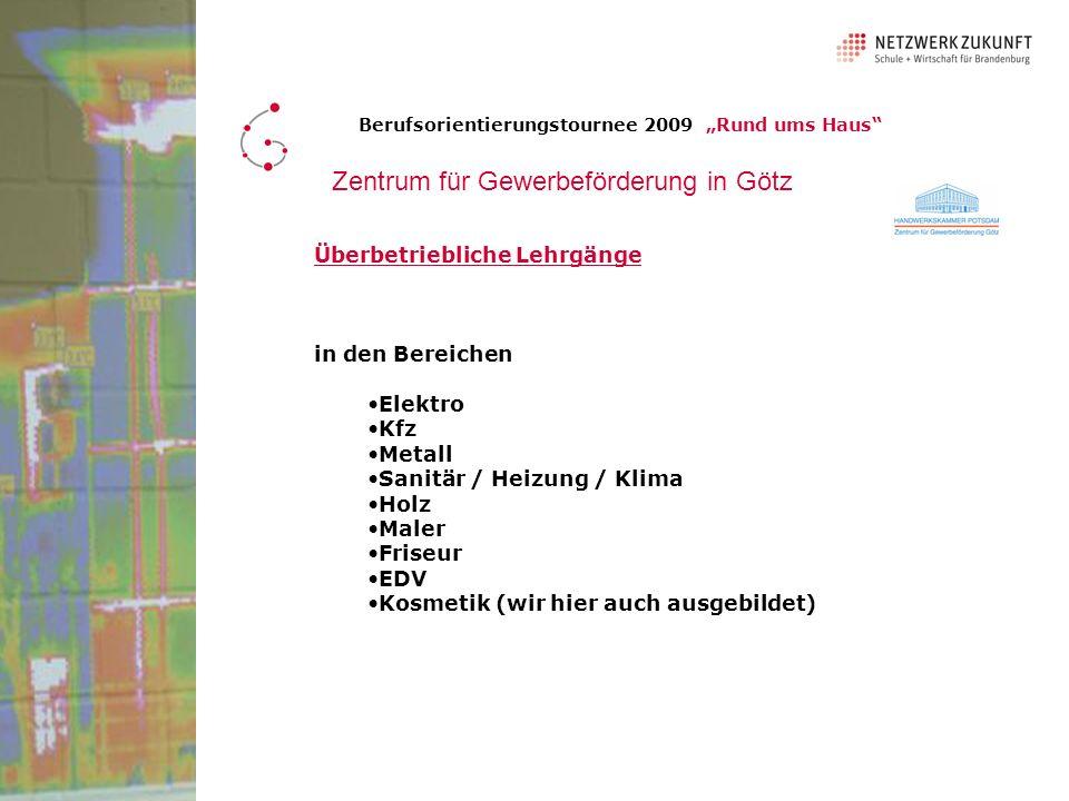 Zentrum für Gewerbeförderung in Götz