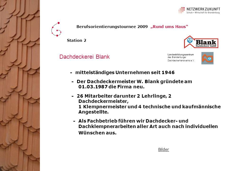 Dachdeckerei Blank - mittelständiges Unternehmen seit 1946