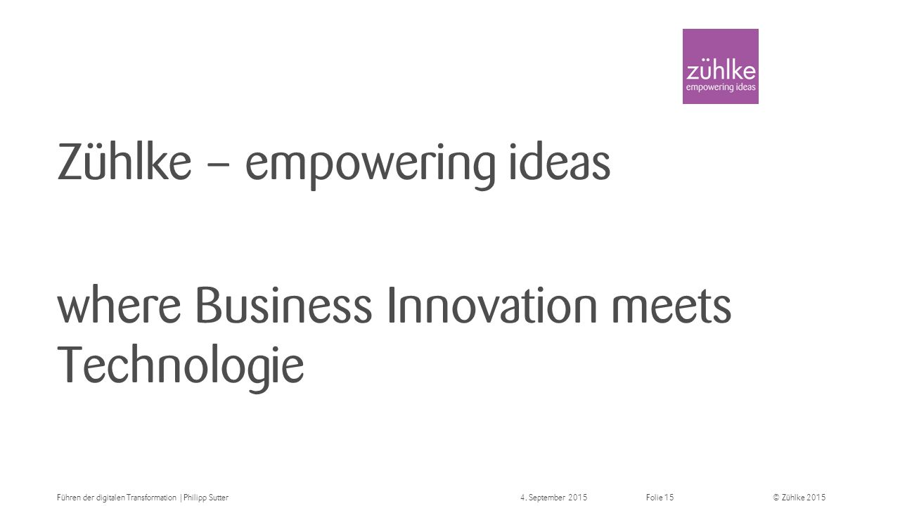 Zühlke – empowering ideas where Business Innovation meets Technologie