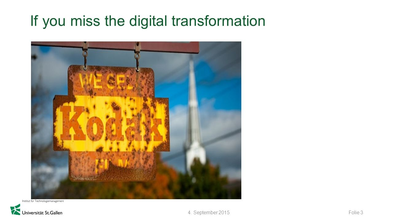If you miss the digital transformation