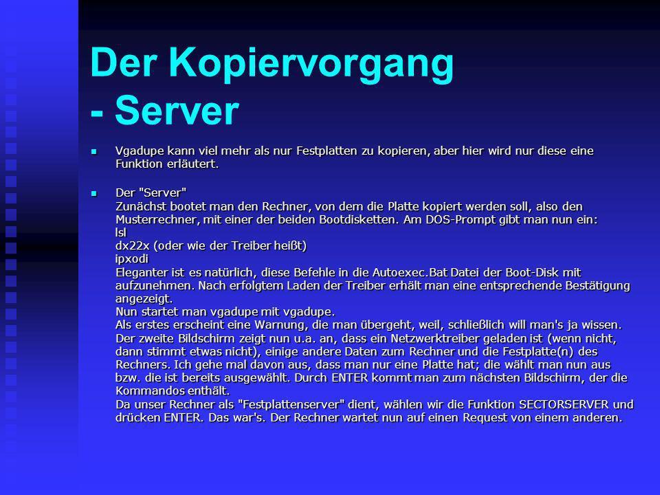 Der Kopiervorgang - Server