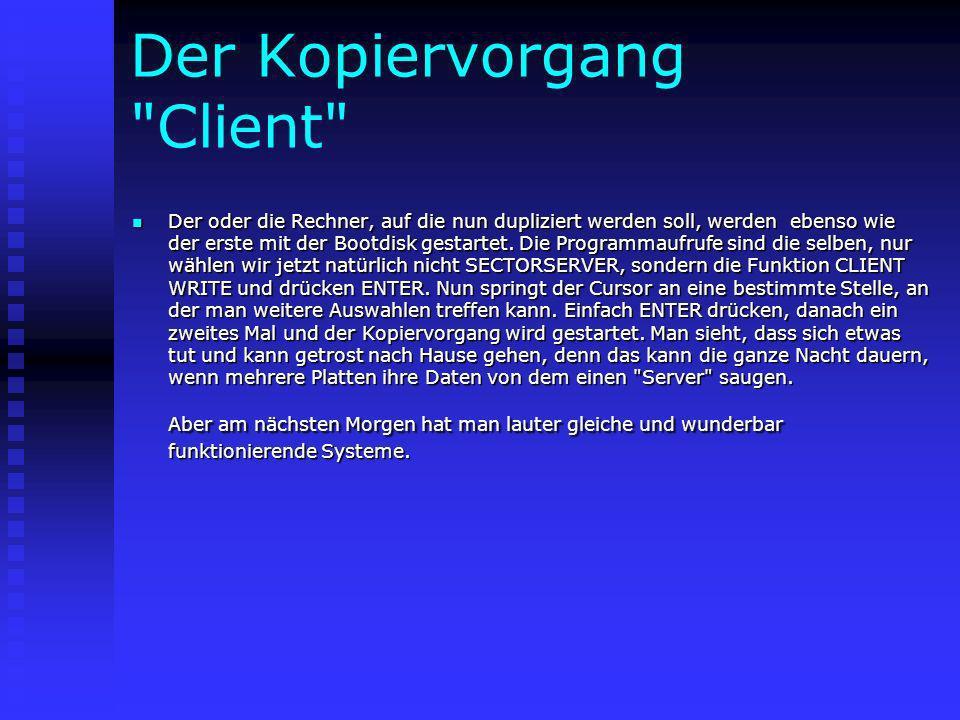 Der Kopiervorgang Client
