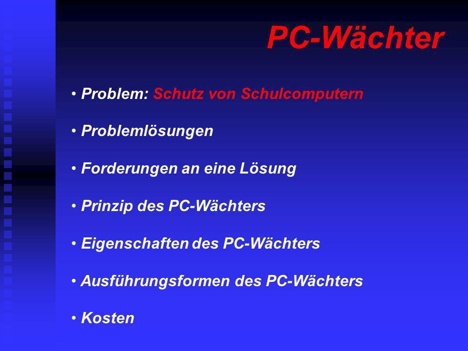 PC-Wächter Problem: Schutz von Schulcomputern Problemlösungen