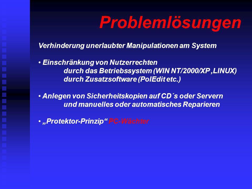 Problemlösungen Verhinderung unerlaubter Manipulationen am System