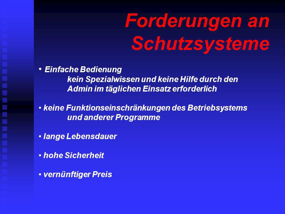 Forderungen an Schutzsysteme