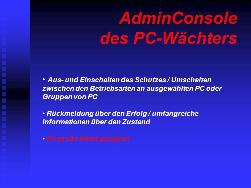 AdminConsole des PC-Wächters