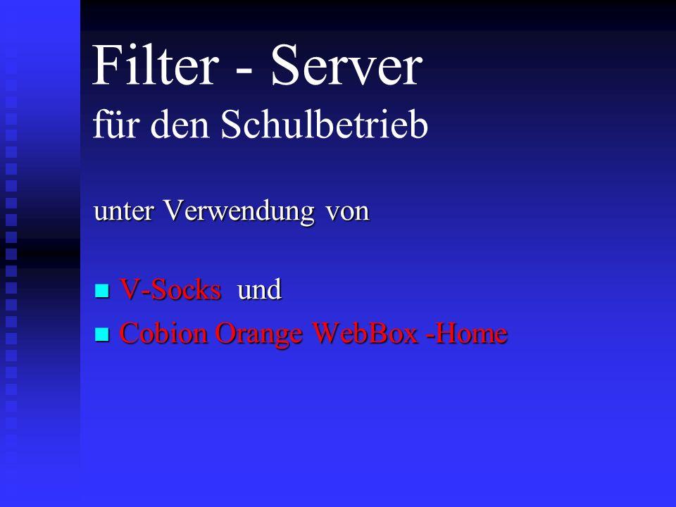 Filter - Server für den Schulbetrieb