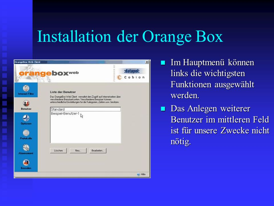 Installation der Orange Box